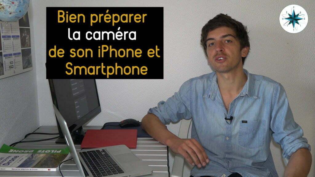 Bien préparer la caméra de son smartphone